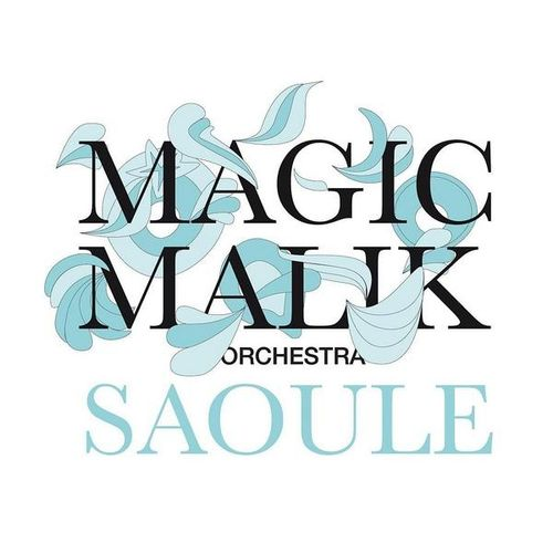 Magic Malik Orchestra - 2008 - Saoule (Label Bleu)
