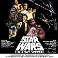 Star wars holiday special - au temps de la guerre des etoiles (cuisine