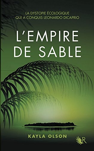 "Kayla Olson - ""L'empire de sable""."