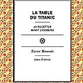Citation du jour : Xavier MANENTE et La Table du Titanic