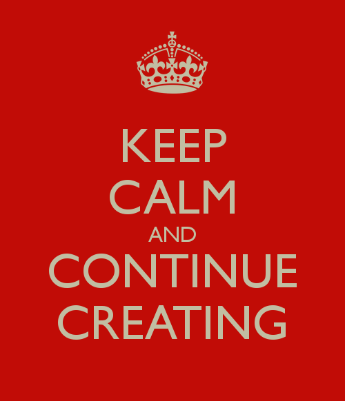 keep-calm-and-continue-creating-1