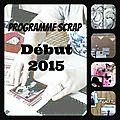Planning début 2015!