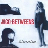 Go between - 16 lovers lane