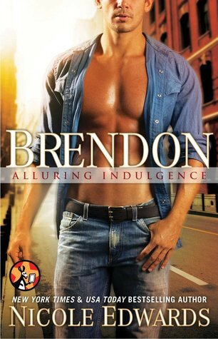 Brendon (Alluring Indulgence #8) by Nicole Edwards