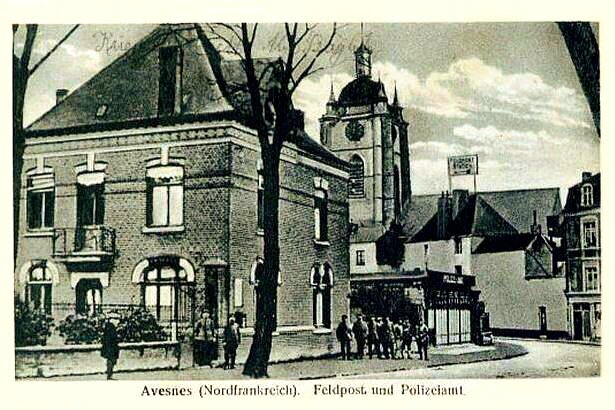 Avesnes (Nordfrankreich) - Feldpost Und Polizeiamt