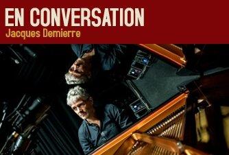 Conversation avec Jacques Demierre