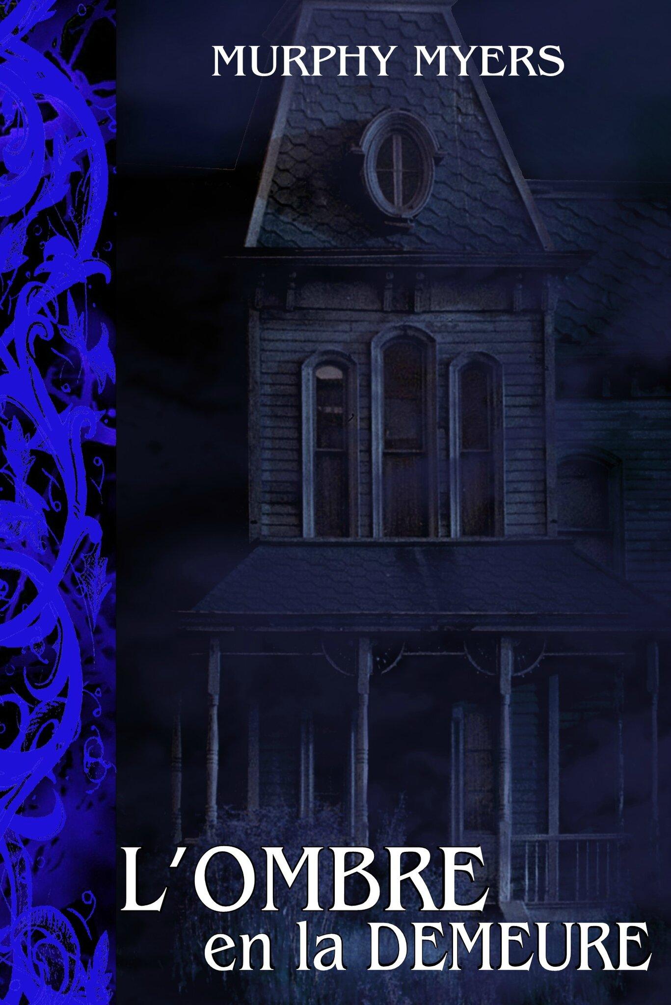 L'ombre en la demeure