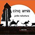 Cinq amis / junko nakamura . - memo, 2013