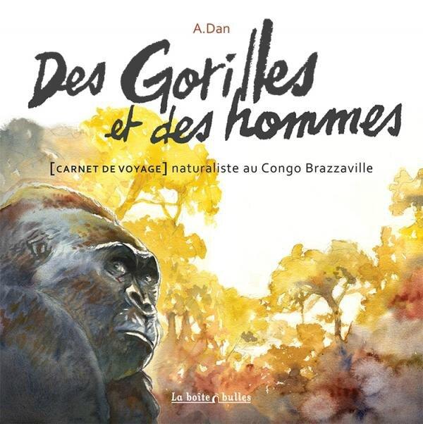 Des gorilles et des hommes - A.Dan