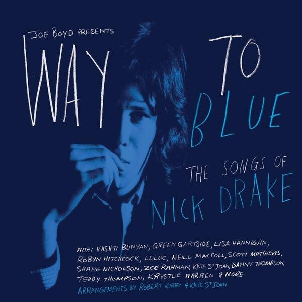 way-to-blue-songs-of-nick-drake1