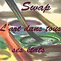 Swap : l'art dans tous ses états