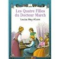 Les quatre filles du docteur march ; louisa may alcott