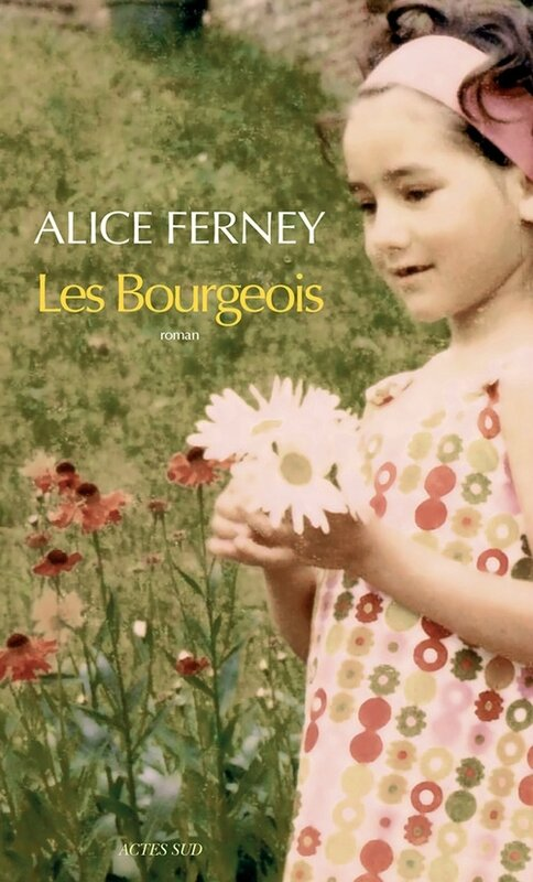 LES BOURGEOIS - ALICE FERNEY