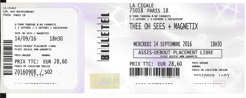 2016 09 14 Thee Oh Sees Cigale Billet