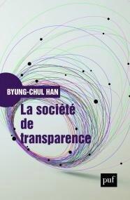 La société de transparence , de Byung-Chul Han