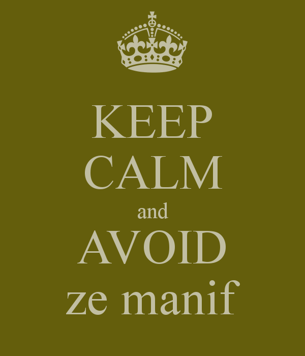 keep-calm-and-avoid-ze-manif