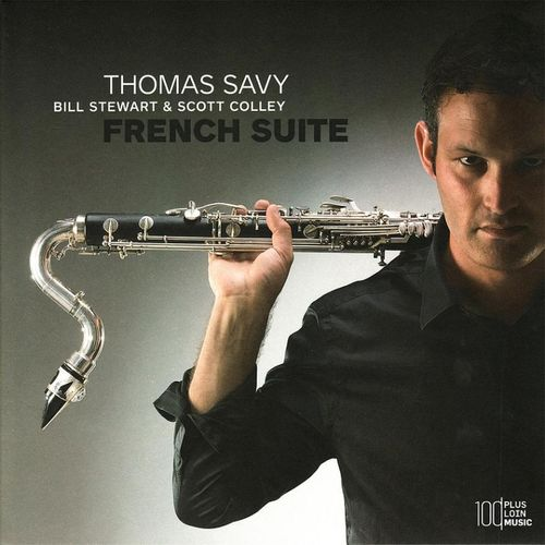 Thomas Savy - 2009 - French Suite (Plus Loin Music)