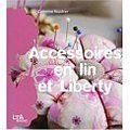 accessoires en lin et liberty de Catherine Rouchier