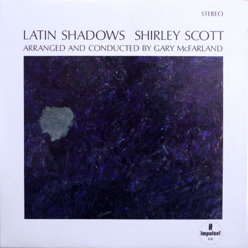 Shirley Scott - 1965 - Latin Shadows (Impulse!)