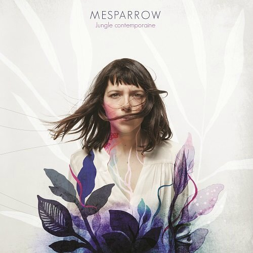 Mesparrow - Jungle Contemporaine