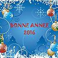 Meilleurs voeux à tous en ce jour de l'an 2016