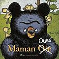 Maman oie ours