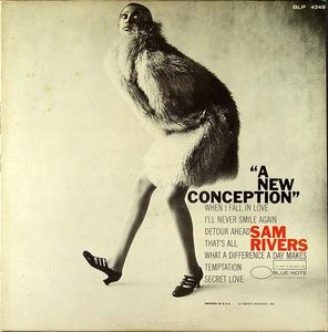 Sam_Rivers___1966___A_New_Conception__Blue_Note_