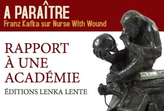 A paraître : Franz Kafka vs Nurse With Wound