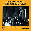 Dexter Gordon Quartet - 1979 - Cheese Cake (SteepleShase)