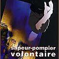 La charte du sapeur-pompier volontaire !