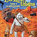 Les lutins urbains t.4.- le péril groumf