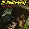 Les Hauts de Hurle-Vent - Emily BRONT
