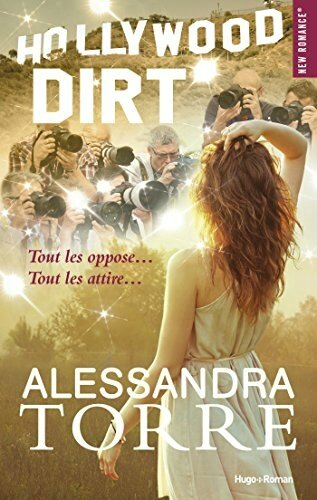 Hollywood Dirt de Alessandra Torre