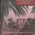 Rebel and saint muslim notables, populist protest, colonial encounters (algeria and tunisia, 1800-1904)