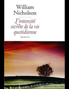 L-intensite-secrete-de-la-vie-quotidienne-de-William-Nicholson-Editions-de-Fallois_reference