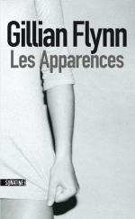 LesApparences-gillian flynn-thriller-policier-critique-avis-fleurdÔ