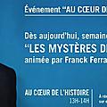 De louis xvii à la comtesse des ténèbres, franck ferrand explore les mystères de l'histoire