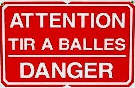 pancarte-attention-tir-à-balles