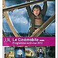 Cinemobile: programme des mois d'avril et mai