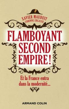 flamboyant Second Empire de Xavier Mauduit et Corinne Ergasse