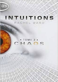 Intuitions tome 2 - Rachel Ward