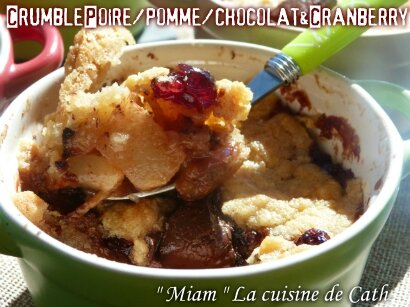 """ღ """" MIAM """" Crumble Poires / Pommes/Chocolat et Cranberry"""
