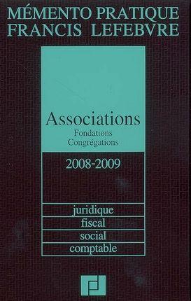 Mémento pratique - Associations, fondations, congrégations 2009