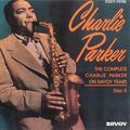 Charlie Parker - 1944-49 - The Complete Charlie Parler on Savoy Years Dics 5 (Savoy)