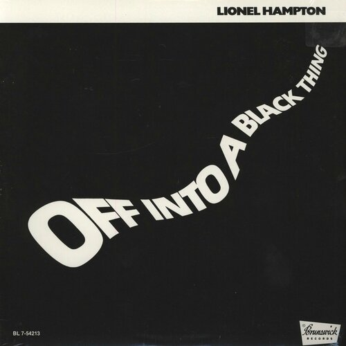 Lionel Hampton - 1976 - Off Into A Black Thing (Brunswick)