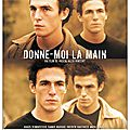 [ film express ] ( 7/10 ) donne-moi la main par opus