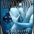 Le squelette sanglant-laurell k.hamilton {anita blake, tome5}