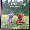 Lou p'tit loup et les abeilles - antoon krings (gallimard jeunesse)