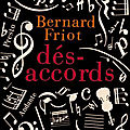 Dés-accords - bernard friot