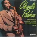 Charlie Parker - 1944-49 - The Complete Charlie Parler on Savoy Years Dics 4 (Savoy)